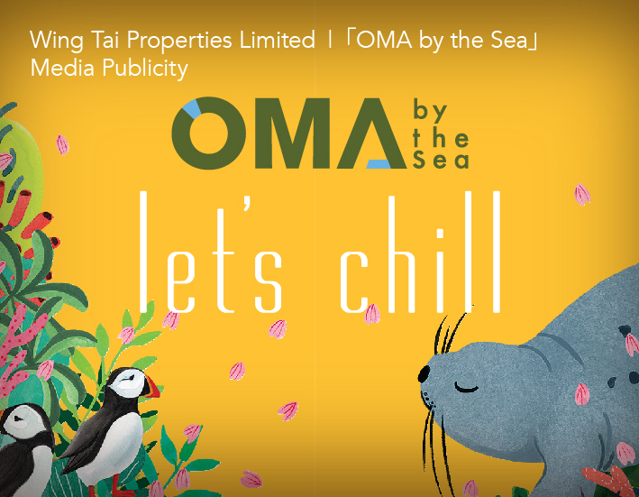 Wing Tai Properties Limited  |  OMA by the Sea Media Publicity eng thumbnail